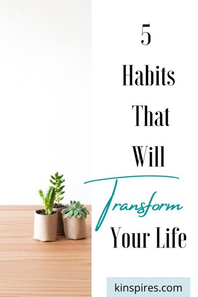 5-habits-that-will-transform-your-life